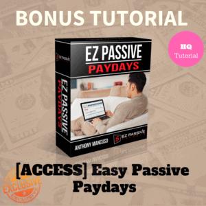 Bonus Easy Passive Paydays