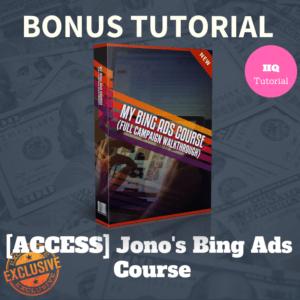 Bonus Jono's Bing Ads Course