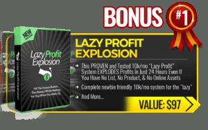 Bonus Lazy Profit Explosion
