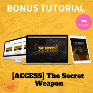 Bonus - The Secret Weapon